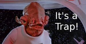 "Admiral Ackbar says ""It's a trap!"" Defensive about Defensiveness"